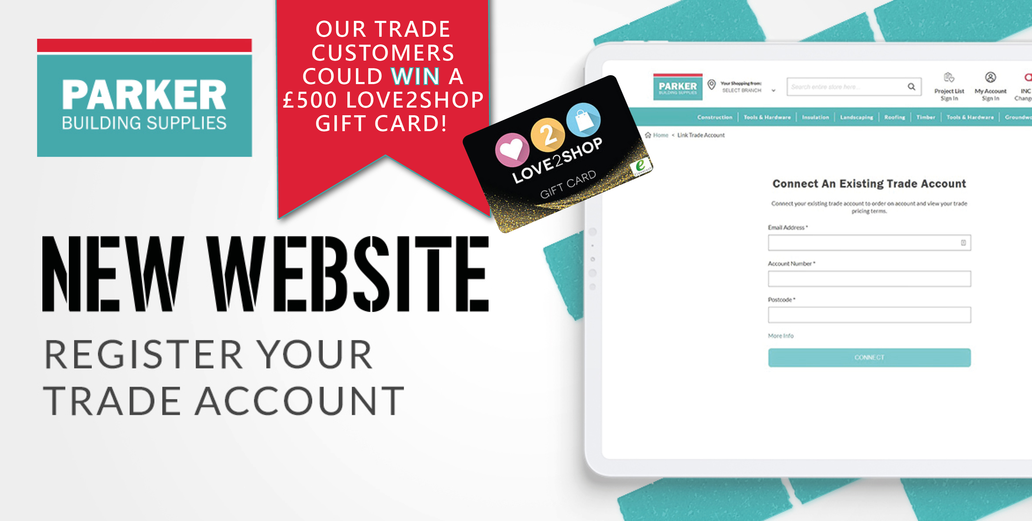 Calling all trade customers! Be one of the first 500 customers to register your trade account online for your chance to win a £500 Love2Shop gift card!
